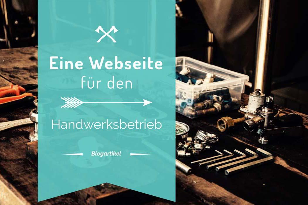 Eine Webseite für den Handwerksbetrieb